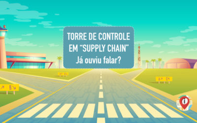 "Torre de Controle em ""Supply Chain"". Já ouviu falar?"
